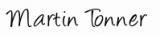 Signature Martin Tonner